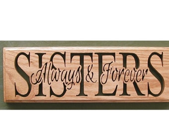 """Wall Decor """"SISTERS- Always & Forever"""" Cut On Scroll Saw Wood Working"""