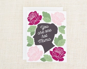 You Are One Hot Mama, Congratulations Card, Baby Shower, Baby Girl Card, Baby Boy Card, New Baby, New Baby Card, Floral, New Mom, Hot Mama