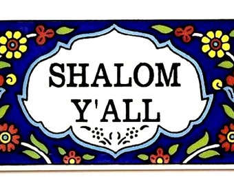 Judaica Shalom Y'All Peace Blessing Door Sign Wall Hang Plaque Armenian Ceramic