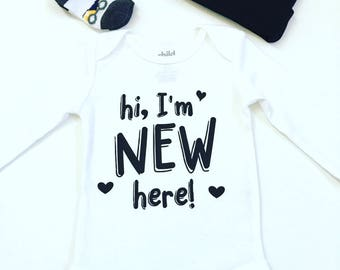 Hi, I'm New Here Bodysuit, Newborn Coming Home,  Newborn Welcome Home  Bodysuit, Custom Newborn Bodysuits, Welcome Home Baby Shirts