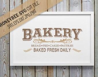 Bakery Country Sign SVG Farmhouse Chic svg Farm svg Bakery svg Kitchen decor svg Kitchen svg home decor svg Silhouette svg Cricut svg