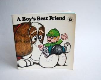 Vintage Children's Book, A Boy's Best Friend