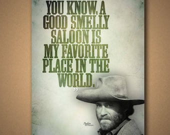 "SILVERADO ""Good Smelly Saloon"" Quote Poster"