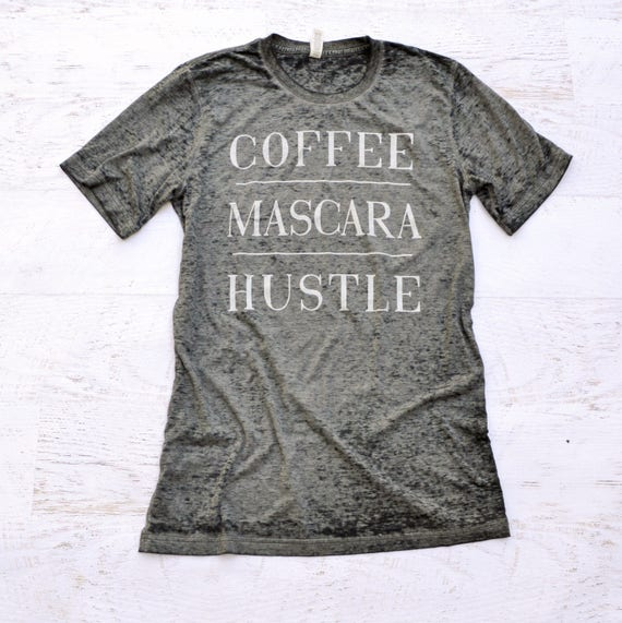 Coffee Mascara Hustle Burnout Tunic Tee - LIMITED EDITION