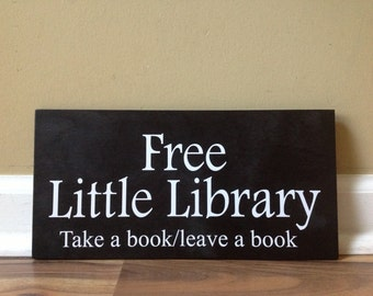 Free Little Library Take A Book Leave a book Library Sign Community Library Leave a book Little Library Rustic distressed hand painted sign