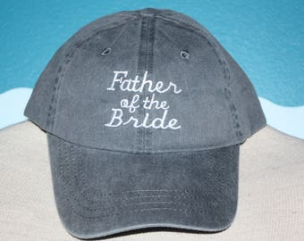 Embroidered Father of the Bride baseball cap - Wedding party baseball cap - baseball hat - custom baseball hat - Dad Gift