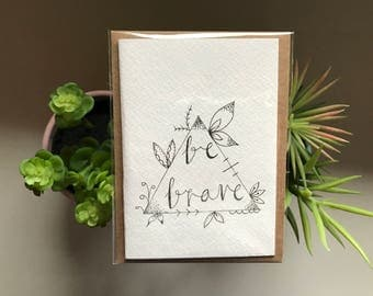Mini Be Brave Greeting Card