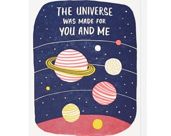 The Universe Was Made for You and Me Letterpress Card
