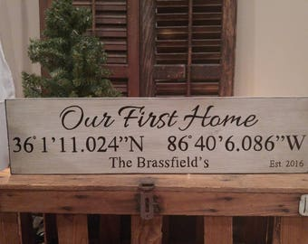 Our First Home Sign, Our First Home, Custom Coordinates Sign,Coordinates Sign,Latitude Longitude Sign,First Home Gift,Realtor Gift,GPS gift