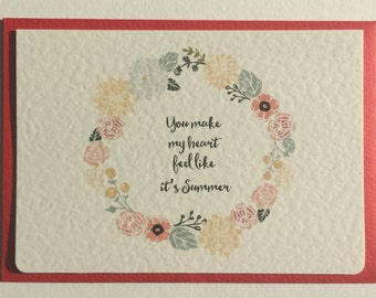 "Valentine's, Anniversary, Romantic Card ""You Make My Heart Feel Like it's Summer"""