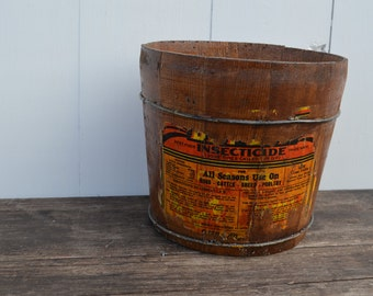 Vintage Wooden Bucket * Label * Insecticide *