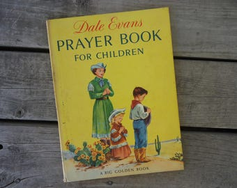 Dale Evans Prayer Book for Children