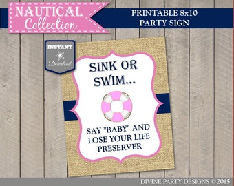 INSTANT DOWNLOAD Nautical Girl 8x10 Say Baby and Lose Your Life Preserver / Printable / Nautical ...