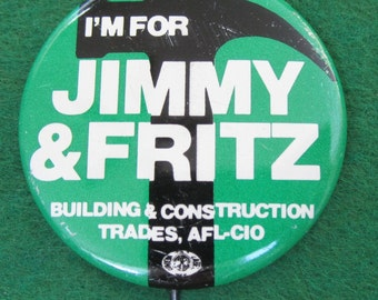 1976 Jimmy Carter Presidential Campaign Pin Back Button - I'm For Jimmy & Fritz - Free Shipping