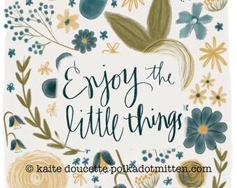 Enjoy the Little Things Art Print on Wood