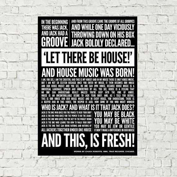 House music print in the beginning there was jack for Jack house music