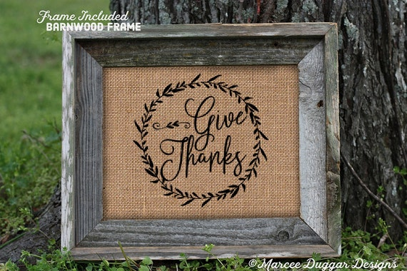 Framed Give thanks | Thanksgiving | Burlap Print | Personalized | #0218