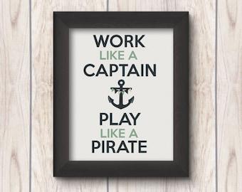Work Like A Captain Play Like A Pirate Blue / Sage Anchor Nautical Nursery Art Print - DIY Printable - 8x10 - Baby Boy Nursery