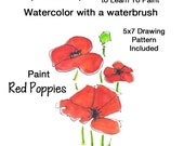 Do It Yourself DIY Teach yourself how to paint the Red Poppies with watercolor using a Water Brush