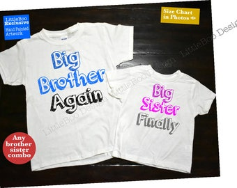 Big brother big sister shirts, Big brother again big sister finally