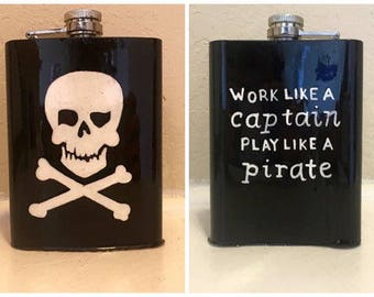 SALE // Ready To Ship Work Like A Captain Play Like A Pirate Painted Flask