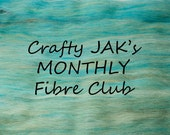 MONTHLY Subscription to Crafty JAK's Carded Fibre Club