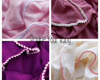 Create Your Own Gauze Muslin Swaddle Receiving Blanket: Choose Gauze and Pom Pom Trim - Made to Order