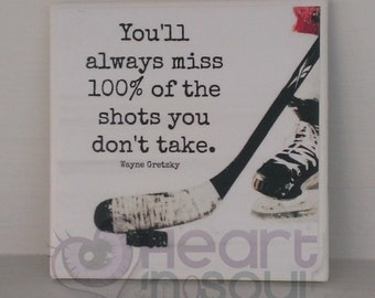 Hockey Quote / Motivational / Inspiring / Gretzky / Sports Quote Plaque / Wall Hanging / Wall art / Sign