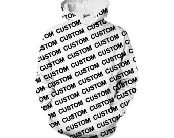 Custom Hoodie, Custom all over print hoodie, Custom full print hoodie