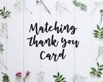 ADD ON: Matching Thank You Card - Coordinating Printable Thank You Card to an Existing Invitation