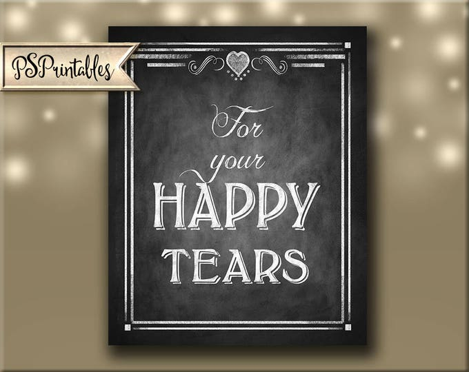 Wedding Hankies sign, printable wedding sign, for your happy tears, rustic wedding tissue sign, DIY wedding sign, chalkboard wedding sign