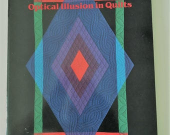 Light & Shadows Optical Illusions in Quilts by Susan McKelvey 1989 Pyramids Shadowed Triangles Book