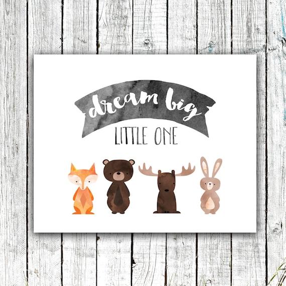 Nursery Wall Art, Dream Big Little One, Woodland Nursery, Gender Neutral, Digital Download Size 8x10 #587