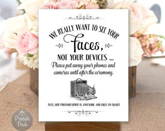 Printable Unplugged Wedding Sign, Black and White, We Want To See Your Faces, No Phones, No Cameras, Choose Size (#UNP5B)