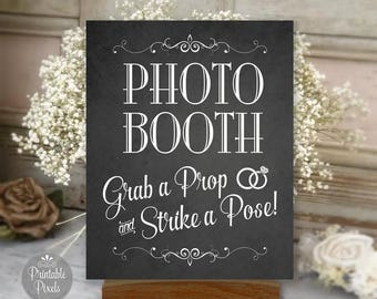 Photo Booth Printable Wedding Sign, Chalkboard Style, Grab A Prop, Strike A Pose, Various Sizes (#PHO3C)