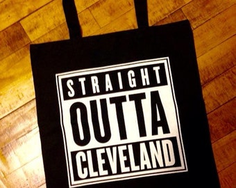 Straight Out Of Cleveland Tote Bag
