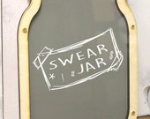 Swear Jar/Mason Jar/Wall Hanger/Unique/Adult/Bank/Change Holder/Personalized/Birthday Gift/Funny/Christmas Gift/Mom Gift