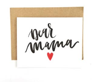 Dear Mama - Mother's Day Greeting Card