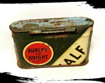 Vintage Burley and Bright Half & Half Tobacco Tin / Collectible Tobacciana / Storage Tin /Tin Box / Best Gift Idea / Primitive Decor/ F1761