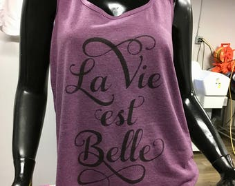 "FRENCH ""La Vie Est Belle"" racerback-style ladies tank top"