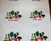 Eat Your Veggies Sticker -- Custom order for Monique