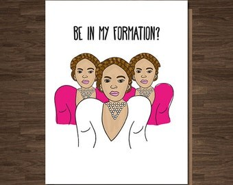 Funny Bridesmaid Card, Funny Maid of Honor Card, Funny Matron of Honour, Let's get into Formation, Beyonce