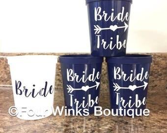 Bride Tribe  ~ Bachelorette Party ~ Bridal Party ~ Stadium Cups~