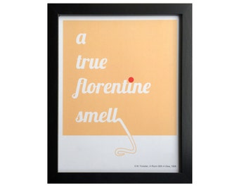 Florentine Smell // Book Quote Digital Print