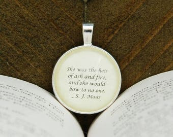 Heir of Ash and Fire - Book Quote Necklace, Throne of Glass - Sarah Maas
