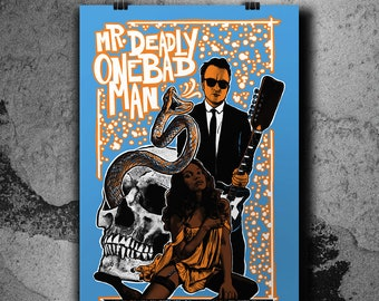Mr. Deadly One Bad Man - Gig poster