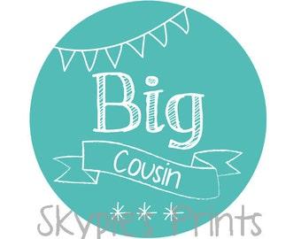 DIY Printable Chalkboard Sibling Shirts Family Shirts Iron On Transfer - Big Cousin 001