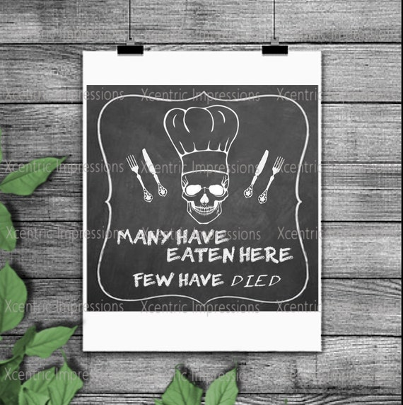 Instant Download Many Have Eaten Here Few Have Died Skull