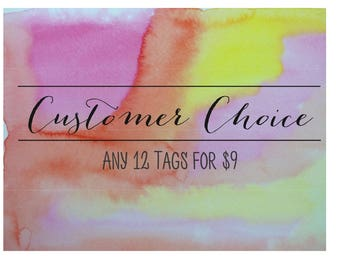 Pick Any 12 Tags / Customer Choice / Value Pack / Gift Tag Bundle