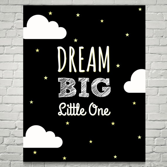 Dream Big Little One Black And White Stars And Clouds